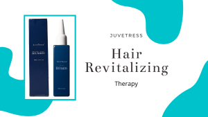 Juvetress Revitalizing Hair Therapy Review: Is it Worth It? Does It Work?
