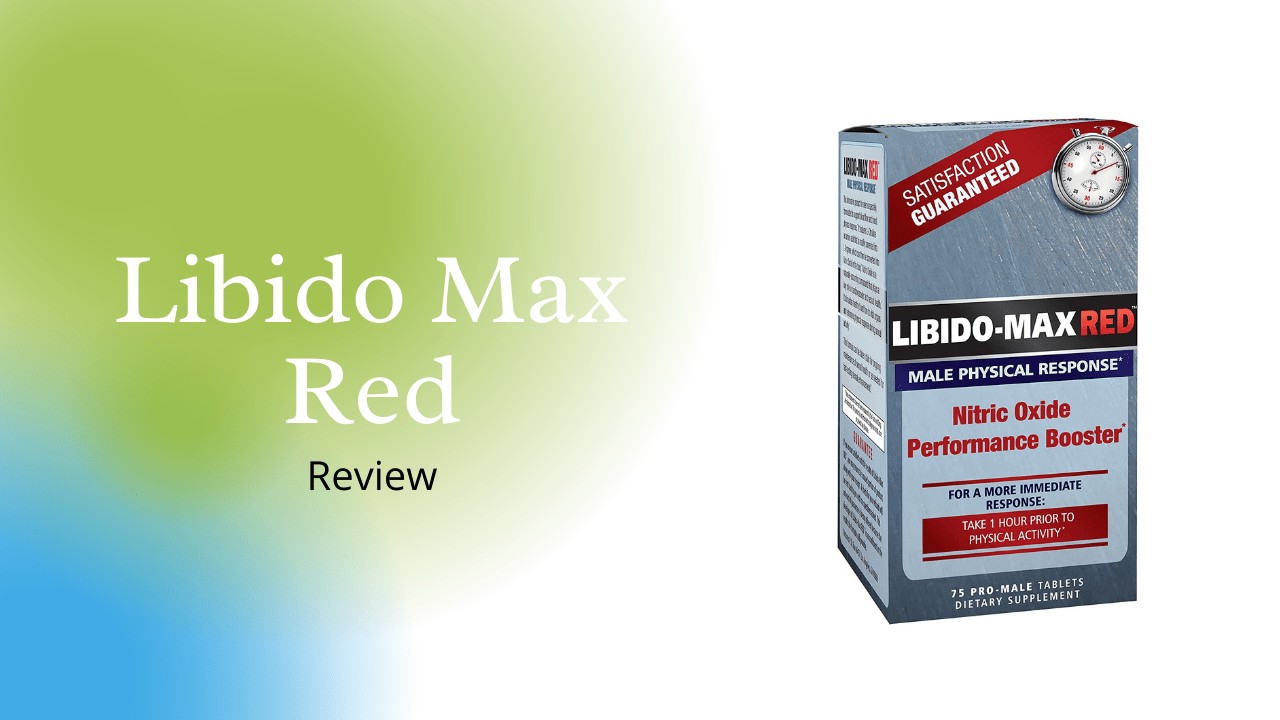Libido Max Red Review