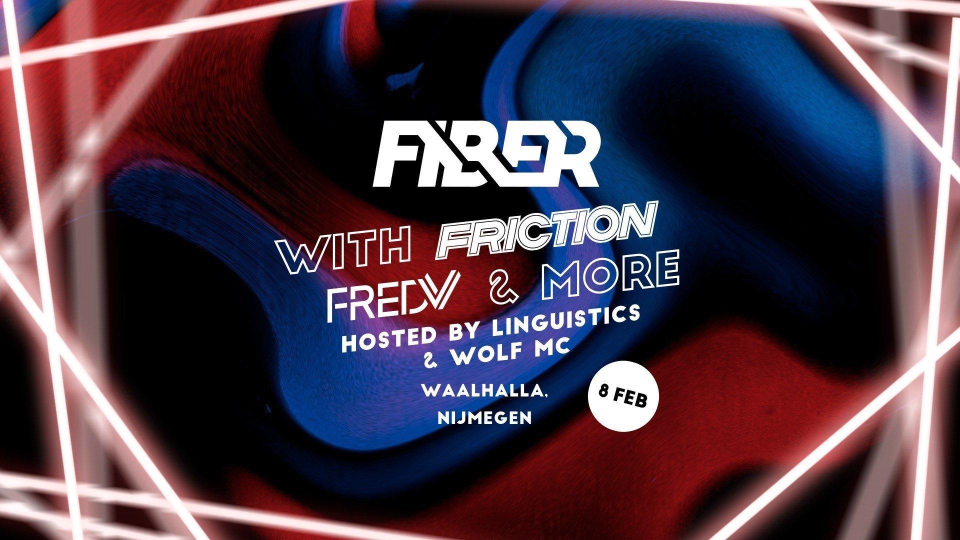 Fiber l Friction, Fred V & more