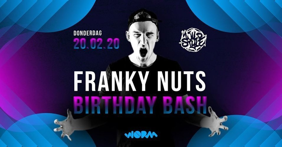 Wildstyle - Franky Nuts B-Day Bash