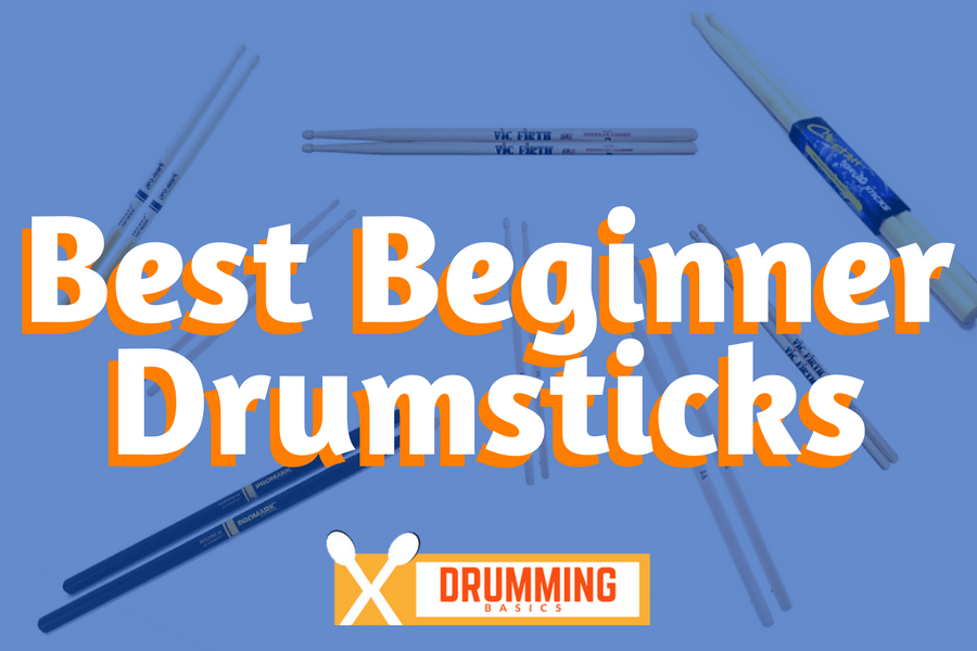 Best Beginner Drum Sticks [2019 update]