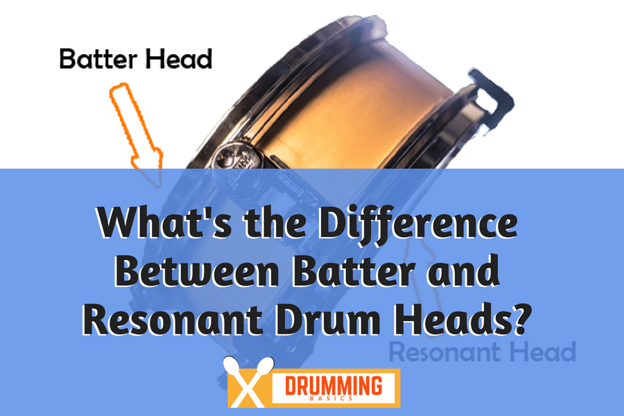 What's the Difference Between Batter and Resonant Drum Heads?