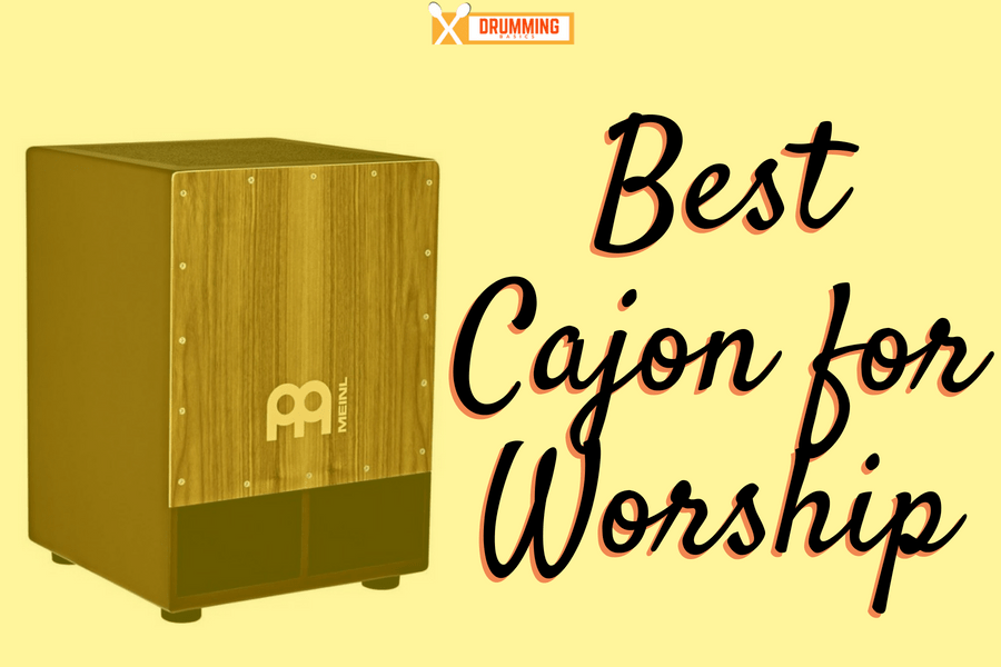 Best Cajon for Worship - Drumming Basics