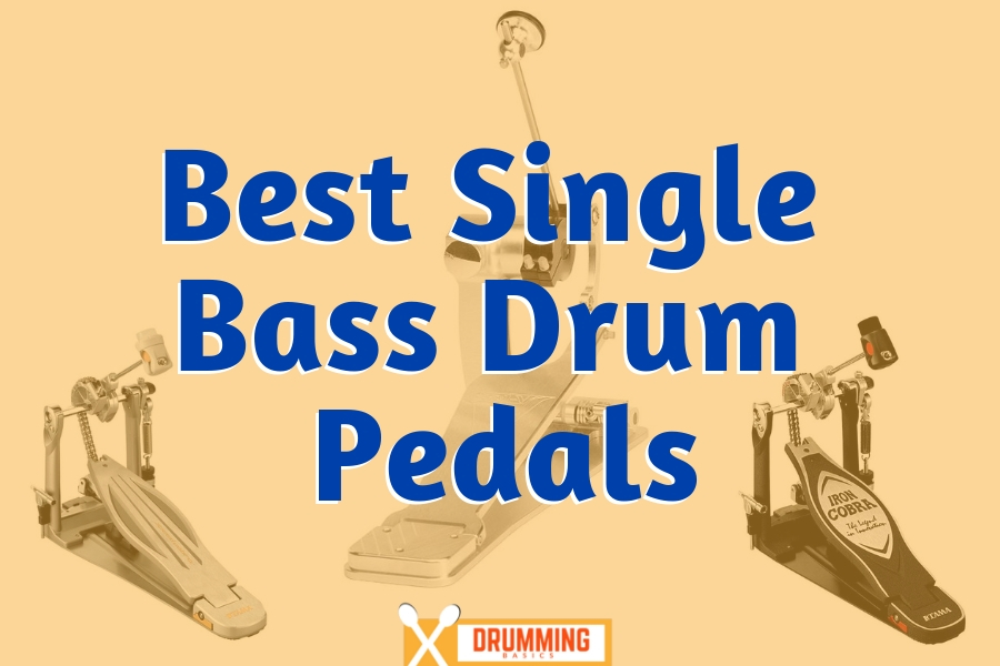 Best Single Bass Drum Pedal [Updated for 2019]