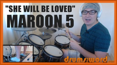 """She Will Be Loved"" - (Maroon 5) Full-Song Video Drum Lesson Notation Chart Transcription Sheet Music Drum Lesson"