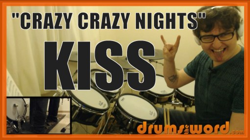 """Crazy Crazy Nights"" - (Kiss) Full-Song Video Drum Lesson Notation Chart Transcription Sheet Music Drum Lesson"