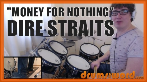 """Money For Nothing"" - (Dire Straits) Full-Song Video Drum Lesson Notation Chart Transcription Sheet Music Drum Lesson"
