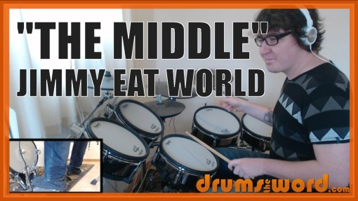 """""""The Middle"""" - (Jimmy Eat World) Full-Song Video Drum Lesson Notation Chart Transcription Sheet Music Drum Lesson"""