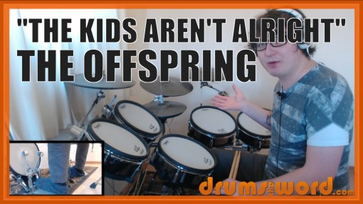 """""""The Kids Aren't Alright"""" - (The Offspring) Full-Song Video Drum Lesson Notation Chart Transcription Sheet Music Drum Lesson"""