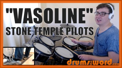 """Vasoline"" - (Stone Temple Pilots) Full-Song Video Drum Lesson Notation Chart Transcription Sheet Music Drum Lesson"