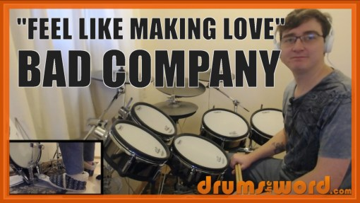 """Feel Like Making Love"" - (Bad Company) Full-Song Video Drum Lesson Notation Chart Transcription Sheet Music Drum Lesson"