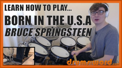 """Born In The U.S.A."" - (Bruce Springsteen) Full-Song Video Drum Lesson Notation Chart Transcription Sheet Music Drum Lesson"