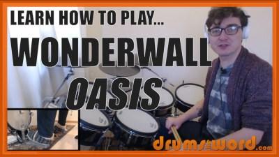 """Wonderwall"" - (Oasis) Full-Song Video Drum Lesson Notation Chart Transcription Sheet Music Drum Lesson"