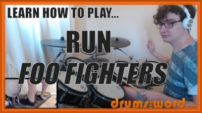 """Run"" - (Foo Fighters) Full-Song Video Drum Lesson Notation Chart Transcription Sheet Music Drum Lesson"