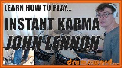 """Instant Karma"" - (John Lennon) Full-Song Video Drum Lesson Notation Chart Transcription Sheet Music Drum Lesson"