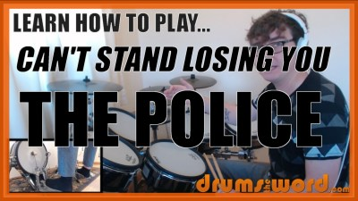 """Can't Stand Losing You"" - (The Police) Full-Song Video Drum Lesson Notation Chart Transcription Sheet Music Drum Lesson"