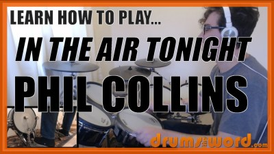 """""""In The Air Tonight"""" - (Phil Collins) Full-Song Video Drum Lesson Notation Chart Transcription Sheet Music Drum Lesson"""