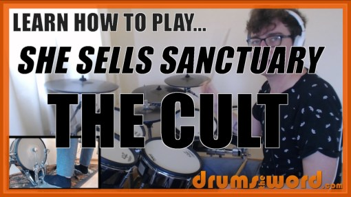 """She Sells Sanctuary"" - (The Cult) Full-Song Video Drum Lesson Notation Chart Transcription Sheet Music Drum Lesson"