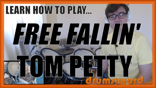"""Free Fallin'"" - (Tom Petty) Full-Song Video Drum Lesson Notation Chart Transcription Sheet Music Drum Lesson"