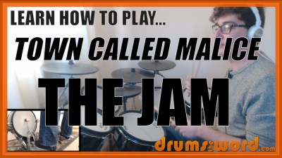 """Town Called Malice"" - (The Jam) Full-Song Video Drum Lesson Notation Chart Transcription Sheet Music Drum Lesson"