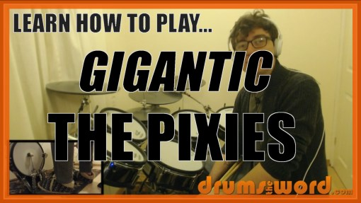 """""""Gigantic"""" - (The Pixies) Full-Song Video Drum Lesson Notation Chart Transcription Sheet Music Drum Lesson"""