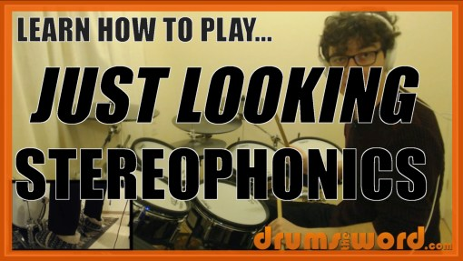 """Just Looking"" - (The Stereophonics) Full-Song Video Drum Lesson Notation Chart Transcription Sheet Music Drum Lesson"