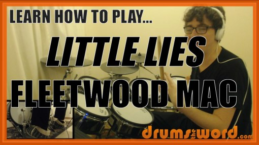"""Little Lies"" - (Fleetwood Mac) Full-Song Video Drum Lesson Notation Chart Transcription Sheet Music Drum Lesson"