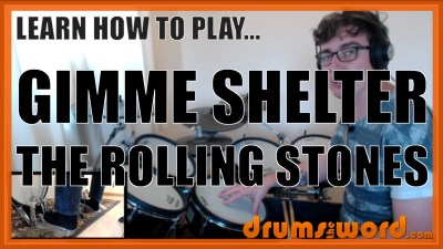 """Gimme Shelter"" - (The Rolling Stones) Full-Song Video Drum Lesson Notation Chart Transcription Sheet Music Drum Lesson"