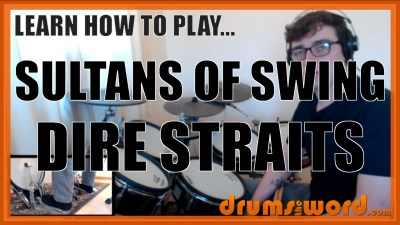 """Sultans Of Swing"" - (Dire Straits) Full-Song Video Drum Lesson Notation Chart Transcription Sheet Music Drum Lesson"