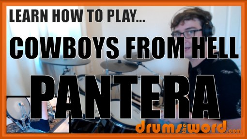 """""""Cowboys From Hell"""" - (Pantera) Full-Song Video Drum Lesson Notation Chart Transcription Sheet Music Drum Lesson"""