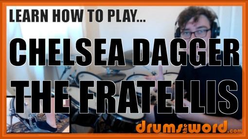 """Chelsea Dagger"" - (The Fratellis) Full-Song Video Drum Lesson Notation Chart Transcription Sheet Music Drum Lesson"
