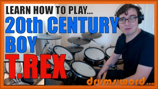 """20th Century Boy"" - (T.Rex) Full-Song Video Drum Lesson Notation Chart Transcription Sheet Music Drum Lesson"