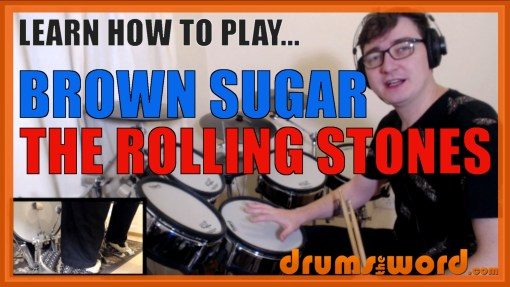 """Brown Sugar"" - (The Rolling Stones) Full-Song Video Drum Lesson Notation Chart Transcription Sheet Music Drum Lesson"