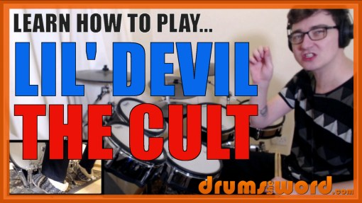 """Lil' Devil"" - (The Cult) Full-Song Video Drum Lesson Notation Chart Transcription Sheet Music Drum Lesson"