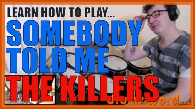 """Somebody Told Me"" - (The Killers) Full-Song Video Drum Lesson Notation Chart Transcription Sheet Music Drum Lesson"