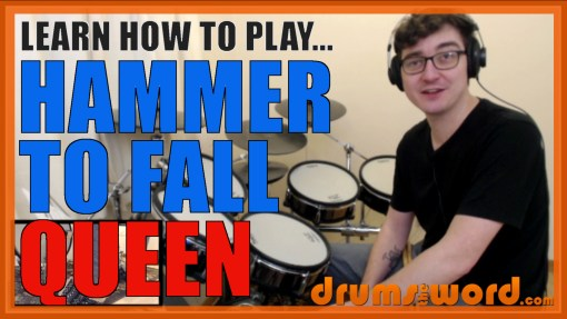"""Hammer To Fall"" - (Queen) Full-Song Video Drum Lesson Notation Chart Transcription Sheet Music Drum Lesson"