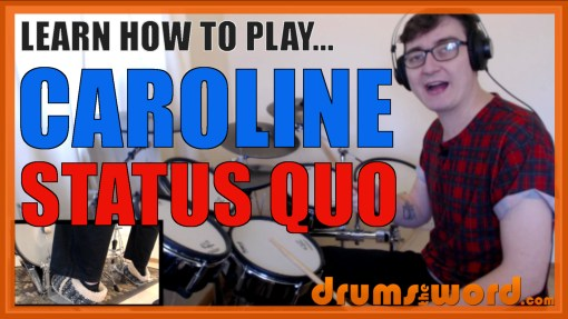 """Caroline"" - (Status Quo) Full-Song Video Drum Lesson Notation Chart Transcription Sheet Music Drum Lesson"