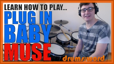 """Plug In Baby"" - (Muse) Full-Song Video Drum Lesson Notation Chart Transcription Sheet Music Drum Lesson"