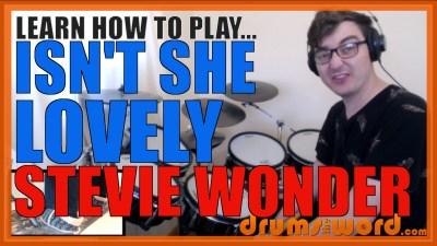 """""""Isn't She Lovely"""" - (Stevie Wonder) Full-Song Video Drum Lesson Notation Chart Transcription Sheet Music Drum Lesson"""