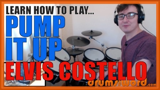"""Pump It Up"" - (Elvis Costello) Full-Song Video Drum Lesson Notation Chart Transcription Sheet Music Drum Lesson"