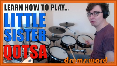 """Little Sister"" - (QOTSA) Full-Song Video Drum Lesson Notation Chart Transcription Sheet Music Drum Lesson"