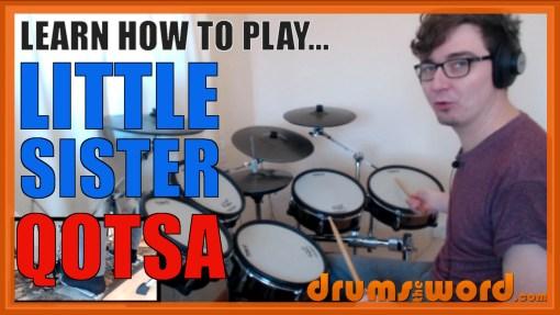 """Little Sister"" - (QOTSA) Full-Song Video Drum Lesson Notation Chart Transcription Sheet Music Drum Lesson"