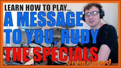 """A Message To You, Rudy"" - (The Specials) Full-Song Video Drum Lesson Notation Chart Transcription Sheet Music Drum Lesson"