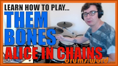 """Them Bones"" - (Alice In Chains) Full-Song Video Drum Lesson Notation Chart Transcription Sheet Music Drum Lesson"