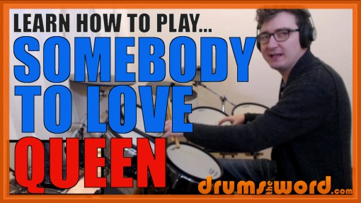 """Somebody To Love"" - (Queen) Full-Song Video Drum Lesson Notation Chart Transcription Sheet Music Drum Lesson"