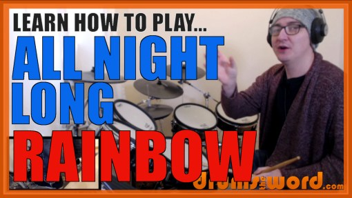 """All Night Long"" - (Rainbow) Full-Song Video Drum Lesson Notation Chart Transcription Sheet Music Drum Lesson"