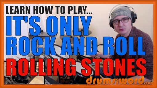 """It's Only Rock And Roll"" - (Rolling Stones) Full-Song Video Drum Lesson Notation Chart Transcription Sheet Music Drum Lesson"