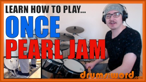 """Once"" - (Pearl Jam) Full-Song Video Drum Lesson Notation Chart Transcription Sheet Music Drum Lesson"