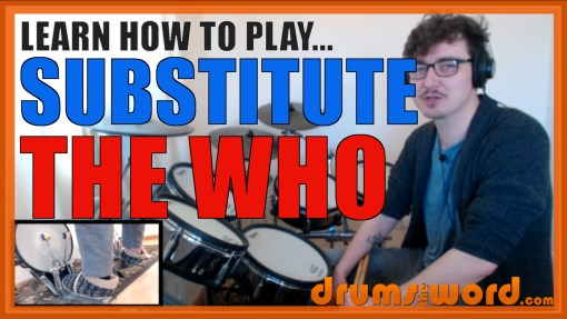 """Substitute"" - (The Who) Full-Song Video Drum Lesson Notation Chart Transcription Sheet Music Drum Lesson"