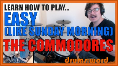 """Easy"" - (The Commodores) Full-Song Video Drum Lesson Notation Chart Transcription Sheet Music Drum Lesson"